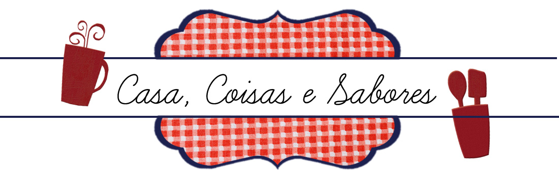 Casa, Coisas e Sabores