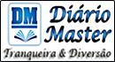 Diário Master Diversão e Tranqueiras