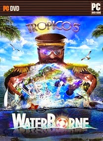 Game Tropico 5 Waterborne for PC Full Version