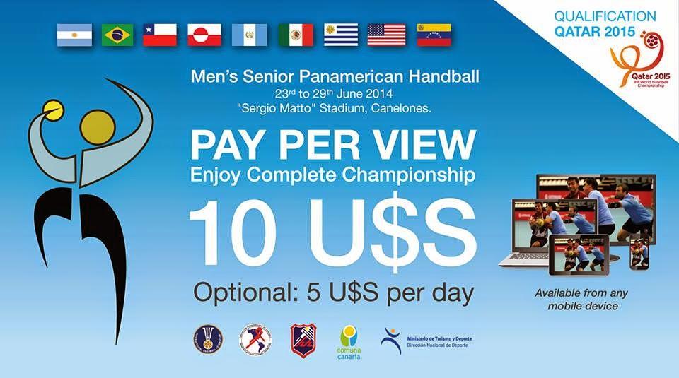 Panamericano Uruguay 2014, Pay-per-View | Mundo Handball