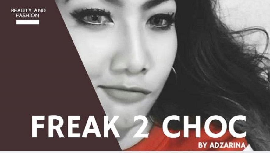 Freak2Choc By Adza Rina