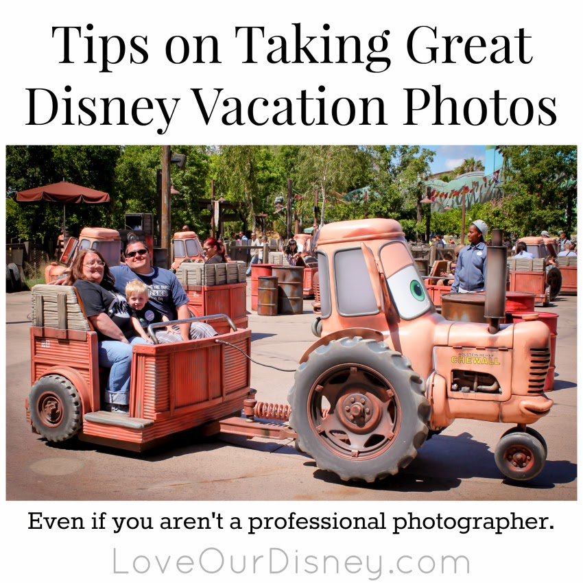 How to take great Disney vacation (or any vacation) photos. LoveOurDisney.com