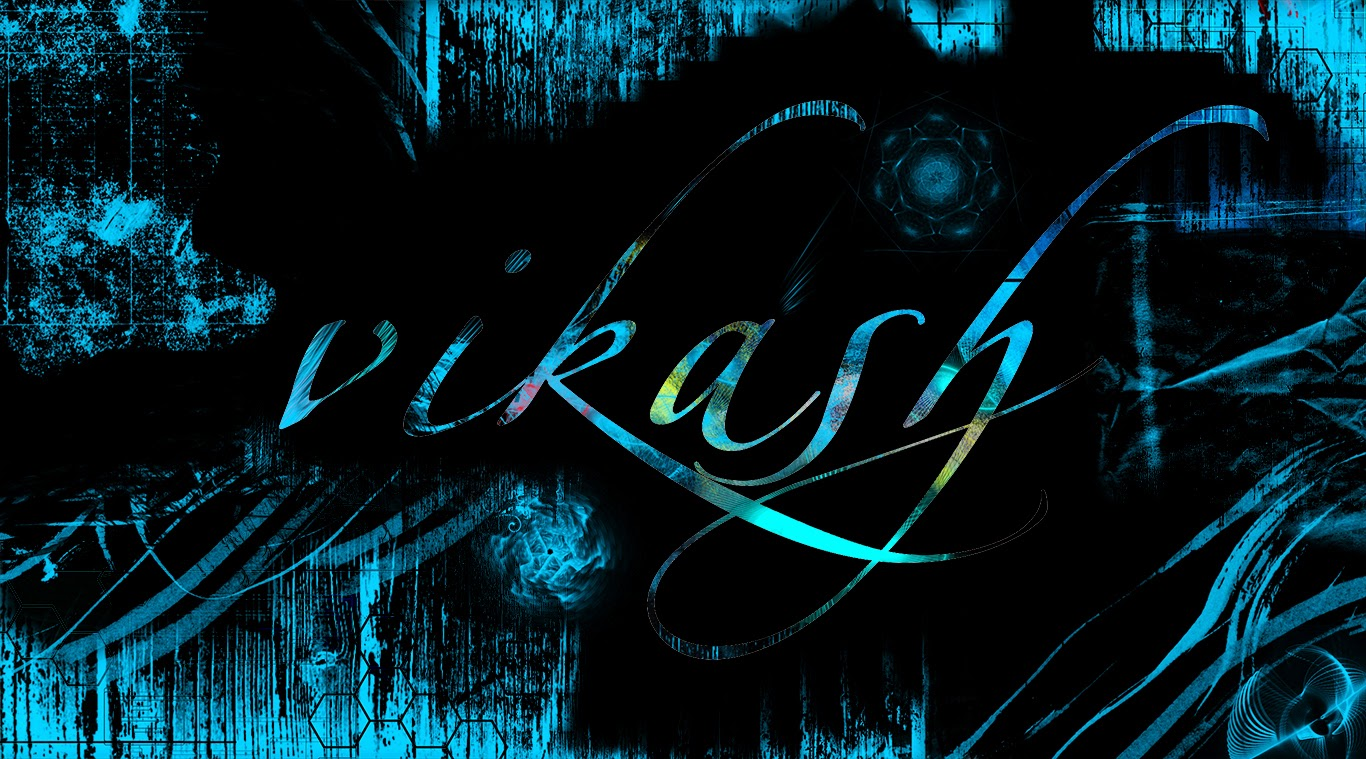 The gallery for --> Vikash Name