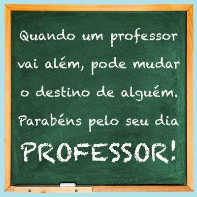 PARABENS PROFESSORES POR ESSA PROFISSAO TAO IMPORTANTE... PRA TUDO NA VIDA TEM QUE TER UM PROFESSOR