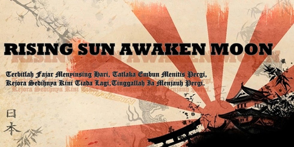 !                                                             Rising Sun Awaken Moon!