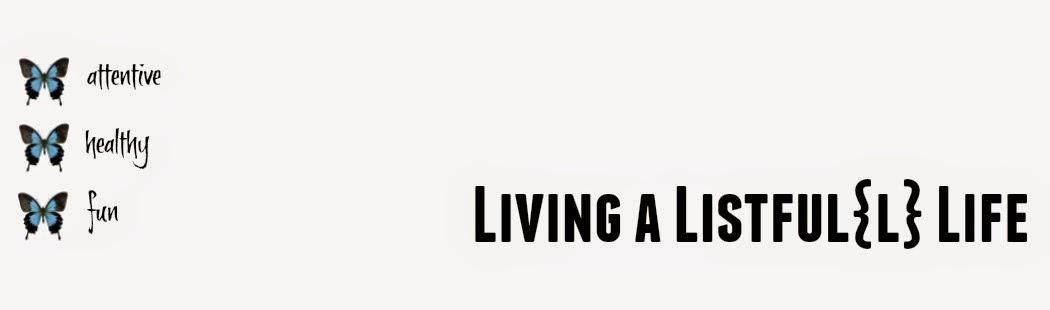 Living a Listful{l} Life