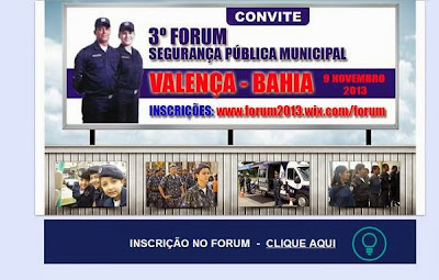 III FÓRUM DE SEGURANÇA PÚBLICA MUNICIPAL DE VALENÇA - BA