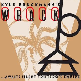 Kyle Bruckmann, Wrack, Await Silent Tristero's Empire