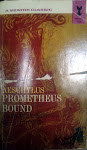 Currently Reading: Prometheus Bound by Aeschylus
