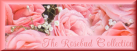 the rosebud collection