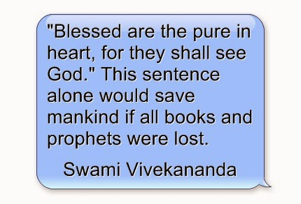 """Blessed are the pure in heart, for they shall see God. This sentence alone would save mankind if all books and prophets were lost."""