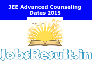 JEE Advanced Counseling Dates 2015