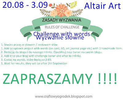 http://craftowyogrodek.blogspot.com/2014/08/wyzwanie-sowne-z-altair-art-words.html