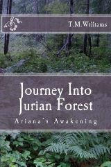 Journey Into Jurian Forest (T.M. Williams)