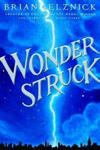 Wonderstruck Brian Selznick