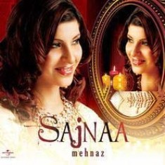 Direct MP3 Links To Download Sajnaa - Mehnaz Indipop MP3 Songs, Sajnaa - Mehnaz Music Album Free Download All Songs of Album Sajnaa - Mehnaz