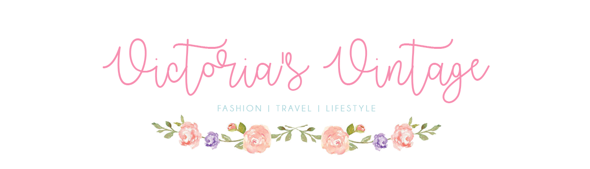 Victoria's Vintage - Fashion, Travel & Lifestyle blog