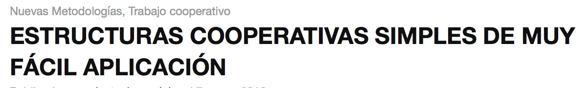 En este blog se trabaja con estructuras cooperativas: