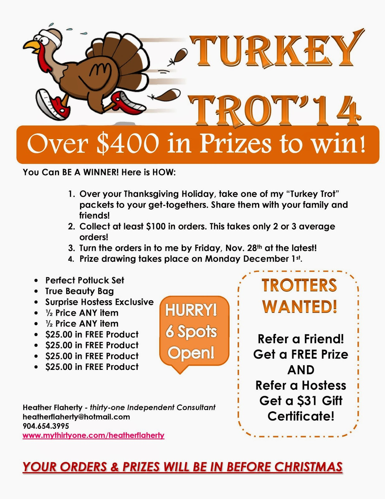 Thirty one november customer special 2014 - And Sign Up To Be A Turkey Trotter