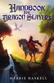 Book cover: Handbook for Dragon Slayers by Merrie Haskell. A young woman, seated on a horse, looks up at a dragon flying overhead.