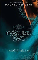 Cover of My Soul To Save by Rachel Vincent