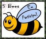 FIVE BEES