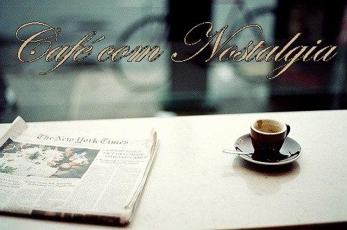 Café com Nostalgia