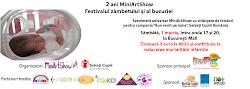 2 ani de MiniArtShow, Festivalul zambetului si a bucuriei