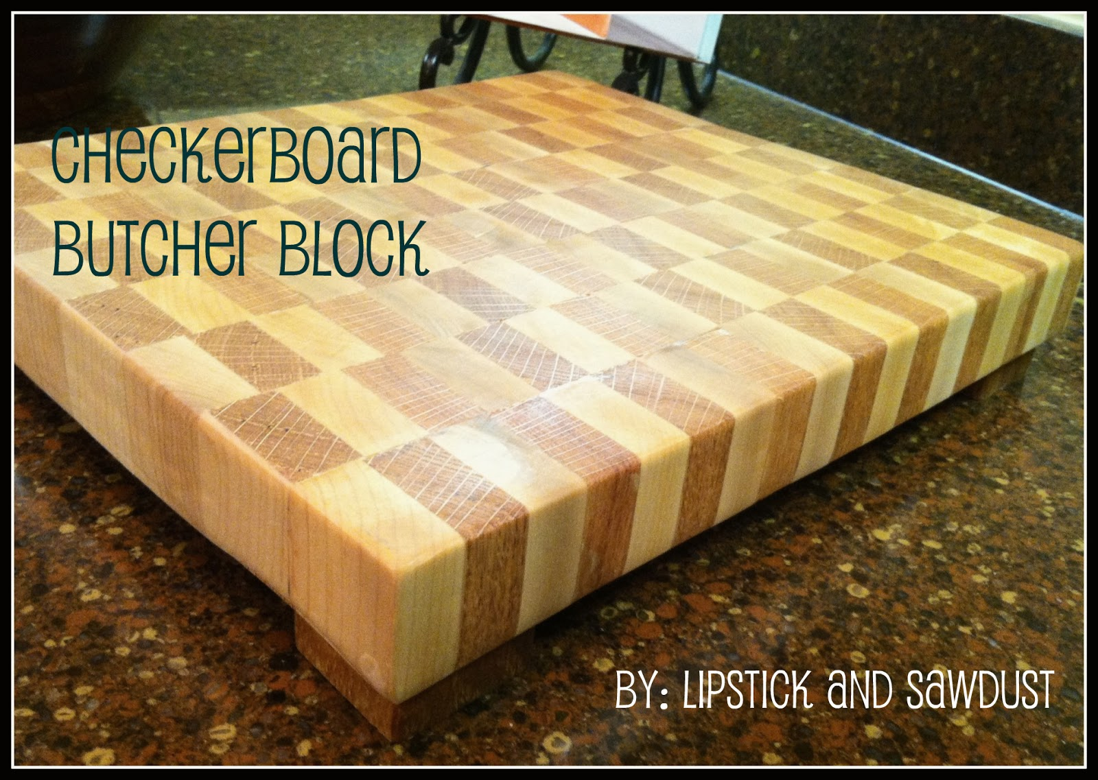 Lipstick and Sawdust Checkerboard Butcher Block Tutorial