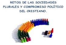 Retos de las sociedades plurales y compromiso político del cristiano
