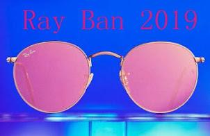 Ray Ban 2019