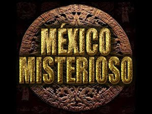 MXICO MISTERIOSO