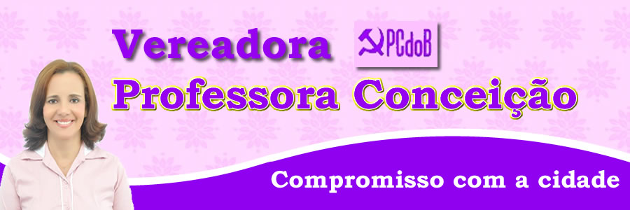 Professora Vereadora Conceição