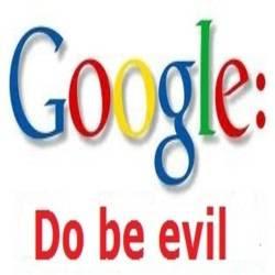 Google: Do be evil!