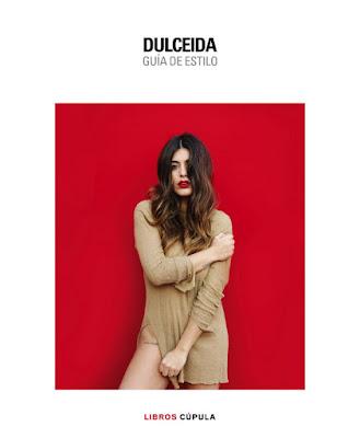 LIBRO - Dulceida . Guía de estilo  Aida Domènech (Cupula - 22 Marzo 2016)  MODA | Edición papel & digital ebook kindle  Comprar en Amazon España
