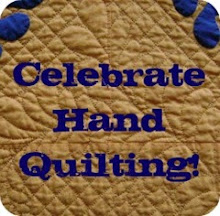 Celebrate Hand Quilting!!