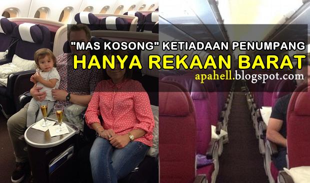 Pesawat MAS KOSONG Hanya Fitnah Media Barat (4 Gambar) http://apahell.blogspot.com/2014/08/pesawat-mas-kosong-hanya-fitnah-media.html