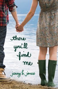 Book Review: There You'll Find Me by Jenny B. Jones!