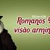 ROMANOS 9 NA VISÃO ARMINIANA