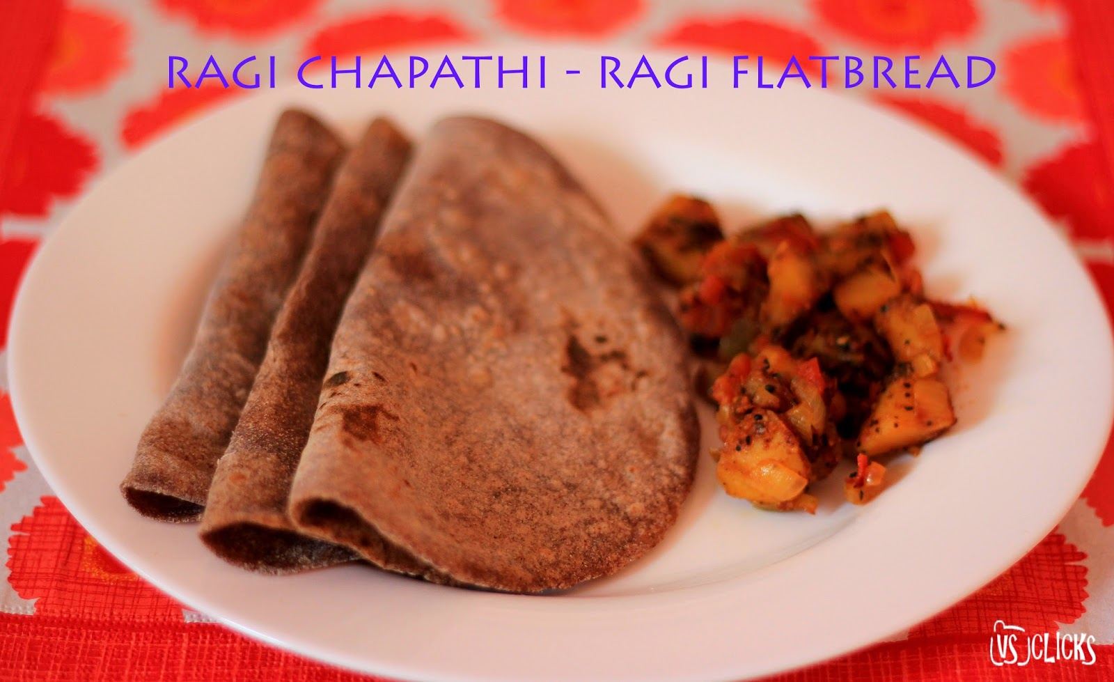 Ragi Chapathi Indian Ragi Flatbread