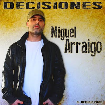 MIGUEL ARRAIGO - Decisones