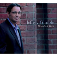 Jeffrey Gimble Beyond Up High Direct Link