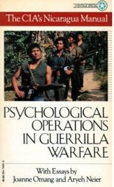 CIA Nicaragua Manual: Psychological Operations in Guerrilla Warfare