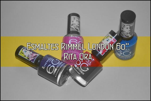 Review esmaltes 60'' Rimmel London Rita Ora