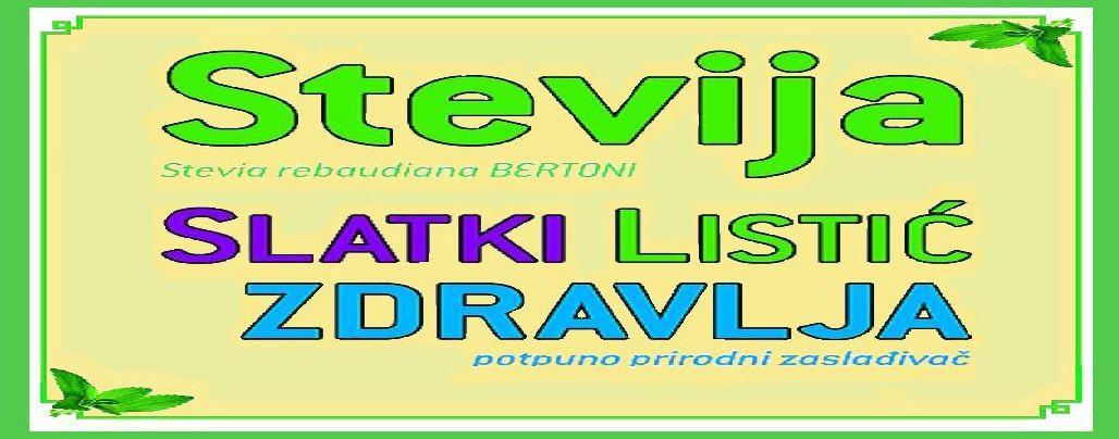 Stevija-SLATKI LISTIĆ ZDRAVLJA
