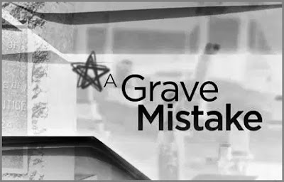 A grave mistake