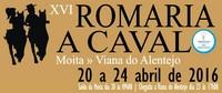 Moita/Viana do Alentejo- XVI Romaria a Cavalo- 20 a 24 Abril