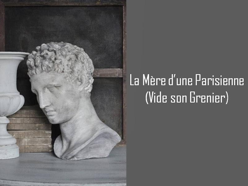 La Mère d'une Parisienne (vide son grenier)