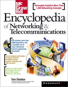 Encyclopedia of Networking and Telecommunications by Thomas Sheldon