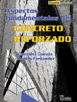 Concreto%2Breforzado Concreto reforzado   Oscar M. Gonzalez Cuevas   Francisco Robles Fernandez Villegas